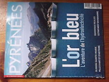 $a Revue Pyrenees Magazine N°110 Hydroelectricite  Oloron-Ste-Marie  Bardenas