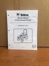 Bobcat CT120 Compact Tractor Service Manual Shop Repair Book Part # 6986523