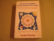 BOEK / UW PERSOONLIJKE HOROSCOOP VOOR 1999 - JOSEPH POLANSKY