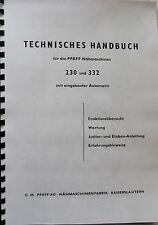 Technisches Handbuch Technikeranleitung für PFAFF 230 & 332 mit Automatic !