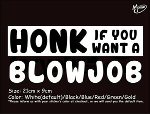 HONK IF YOU WANT A BLOWJOB Reflective Funny Car Stickers Decals Best Gifts-