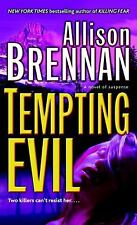 Prison Break Trilogy: Tempting Evil 2 by Allison Brennan (2008, Paperback)
