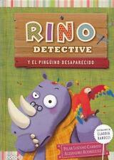 Rino Detective y el Pinguino Desaparecido (Spanish Edition)
