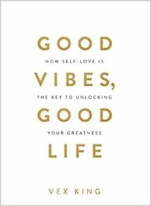 Good Vibes, Good Life by Vex King New Paperback Book Free Shipping