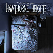 Hawthorne Heights If Only You Were Lonely  Used