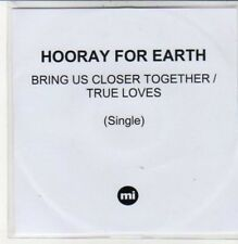 (DC651) Hooray For Earth, Bring Us Closer Together - 2012 DJ CD
