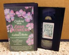 COOKING WITH EDIBLE FLOWERS field guide Culinary Herbs educational VHS recipes