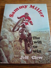 SAMMY MILLER, THE WILL TO WIN, MOTORCYCLE BOOK, DEDICATED