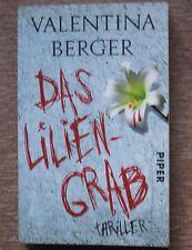 Valentina Berger - Das Liliengrab