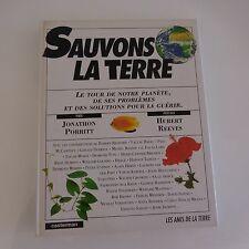 SAUVONS LA TERRE J. PORRITT H. REEVES CASTERMAN 1991