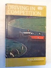 DRIVING IN COMPETITION HARDCOVER BY ALAN JOHNSON