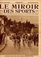 LE MIROIR DES SPORTS No. 281 DU 30 SEPTEMBRE 1925 - PRIX CYCLISTE WOLBER