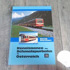 Renaissance der Schmalspurbahn in Österreich - Sternhart/Slezak - #A48