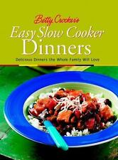 Betty Crocker's Easy Slow Cooker Dinners: Delicious Dinners the Whole Family