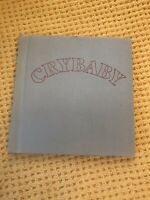 CRYBABY - Hann, Jacquie. Illus. by Hann, Jacquie , First Edition Hardback