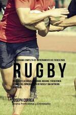 Programa Completo de Entrenamiento de Fuerza para Rugby : Incremente la Fuerz...
