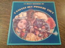 album 2 33 tours la belle histoire de l'enfant qui possede tout