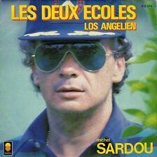 """Michel Sardou 7"""" Les Deux Ecoles - France"""