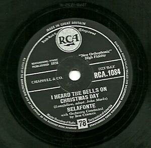 1958 HARRY BELAFONTE 78 I HEARD THE BELLS ON CHRISTMAS DAY/SON OF MARY RCA1084 E