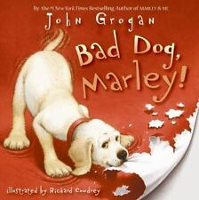 Bad Dog, Marley! by John Grogan (2007 Hardcover) HB/DJ NEW Free Economy Shipping