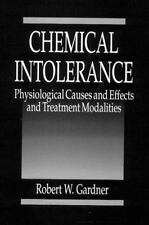 Chemical Intolerance: Physiological Causes and Effects and Treatment-ExLibrary