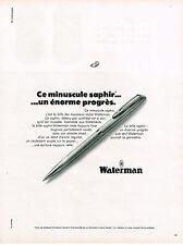 PUBLICITE  1968   WATERMAN    le stylo bille saphir