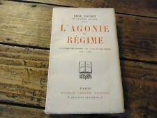 GUERRE 14-18 - L'AGONIE DU REGIME - LEON DAUDET - 1925 - PANORAMA CLANS,CRIMES