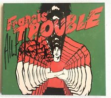 ALBERT HAMMOND JR - FRANCIS TROUBLE VOL 1 HAND SIGNED CD AUTOGRAPHED THE STROKES