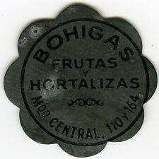 # ☆ SPAIN ☆ OLD TOKEN • BOHIGAS • FRUTAS Y HORTALIZAS ☆ BORNE • BARCELONA ☆C2428
