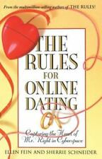 The Rules for Online Dating: Capturing the Heart of Mr. Right in Cyberspace by