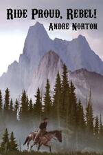 Ride Proud, Rebel! (Paperback or Softback)