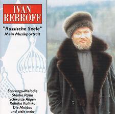 IVAN REBROFF - 2 CD - RUSSISCHE SEELE - Mein Musikportrait