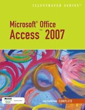 Microsoft Office Access 2007: Illustrated, Complete (Illustrated (Thompson Learn