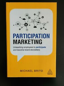Participation Marketing by Michael Brito, Unleashing employees - 2018 as new
