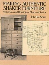 Making Authentic Shaker Furniture: With Measured Drawings of Museum Classics Do