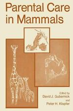 Parental Care in Mammals (2011, Paperback)