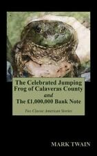 The Celebrated Jumping Frog of Calaveras County and the 1,000,000 Bank Note (Har