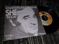 "CHARLES AZNAVOUR SHE''ELLA''/LA BARAKA 7"" SINGLE 1974 BARCLAY SPAIN ESPAÑA"