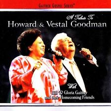 Bill Gaither, Bill & - A Tribute to Howard & Vestal Goodman [New CD]