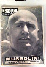 IL MERIDIANO D'ITALIA GIORNALE COMPLETO- MUSSOLINI LA SUA STORIA -