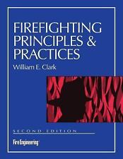 Firefighting Principles and Practices by William E. Clark (1991, Paperback, New