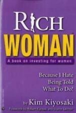 Rich Woman : A Book on Investing for Women by Kim Kiyosaki (2006, Paperback)