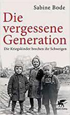 Die vergessene Generation von Sabine Bode
