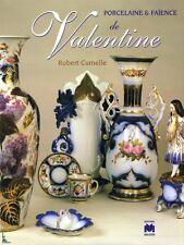 Porcelaine et faïence de Valentine de R. Curnelle