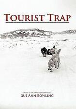 Tourist Trap by Sue Ann Bowling (2011, Hardcover)