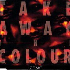 Ice MC - Single-CD - Take away the colour (1993) ...