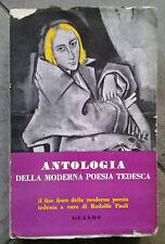 ANTOLOGIA DELLA MODERNA POESIA TEDESCA - VOLUME PRIMO
