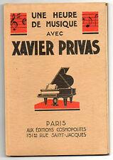 Une heure de musique avec Xavier Privas.Montmartre.Chat Noir.Quat z'arts