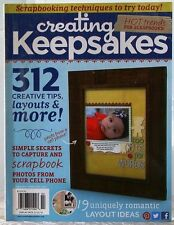 CREATING KEEPSAKES Magazine HOT Trends for SCRAPBOOKS 312 Tips NEW