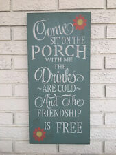 Sit On The Porch, Porch Wood Sign, Front Porch Sign, Friendship is Free Sign